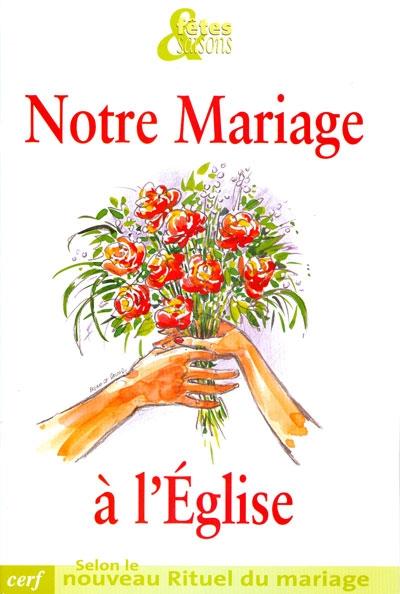 la prparation au mariage dans notre paroisse se fait en plusieurs tapes et avec plusieurs outils commencer par la revue notre mariage lglise qui - Chant De Louange Mariage